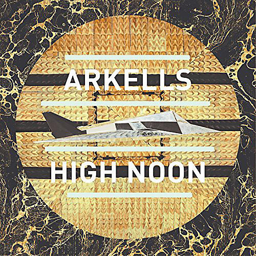 Alliance Arkells - High Noon
