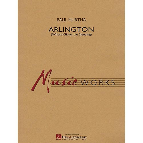 Hal Leonard Arlington (Where Giants Lie Sleeping) Concert Band Level 4 Composed by Paul Murtha-thumbnail
