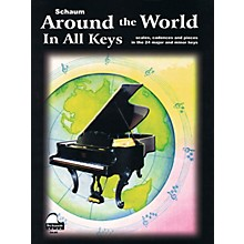 SCHAUM Around The World In All Keys Educational Piano Series Softcover