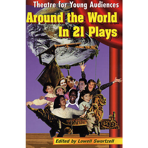 Applause Books Around the World in 21 Plays (Theatre for Young Audiences) Applause Books Series Softcover-thumbnail