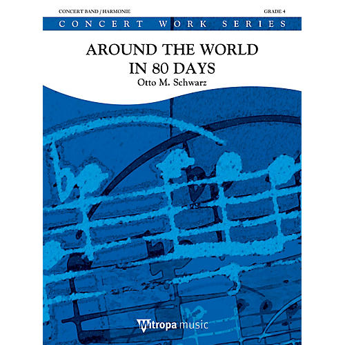 Hal Leonard Around the World in 80 Days (Score & Parts) Concert Band Composed by Otto Schwarz-thumbnail