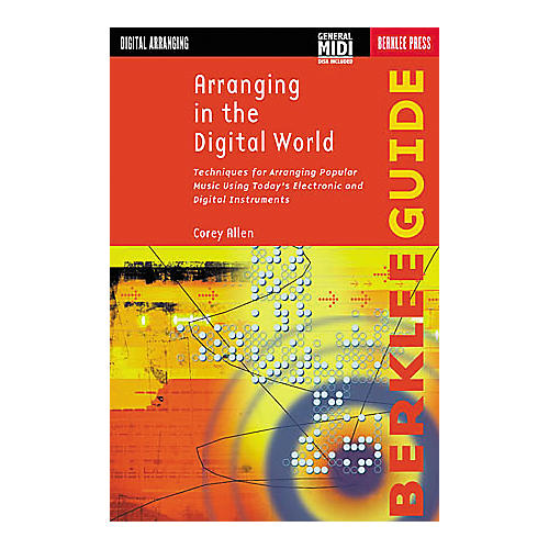 Berklee Press Arranging in the Digital World (Book/Disk)