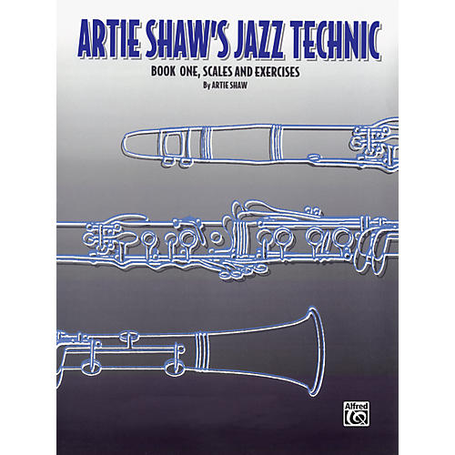Alfred Artie Shaw's Jazz Technic Clarinet, Book 1