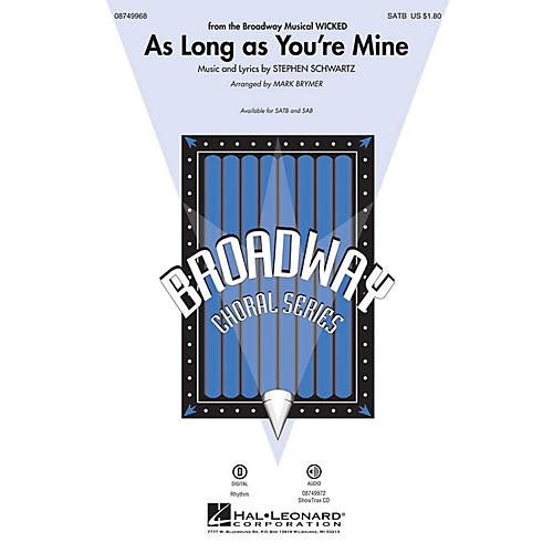 Hal Leonard As Long as You're Mine (from Wicked) SATB arranged by Mark Brymer