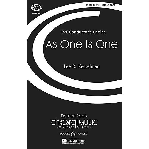 Boosey and Hawkes As One Is One (CME Conductor's Choice) SATB composed by Lee Kesselman-thumbnail