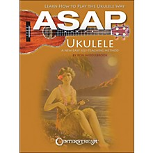 Centerstream Publishing Asap Ukulele : Learn To Play The Ukulele Way: A New Easy Self-Teaching Method (Book)