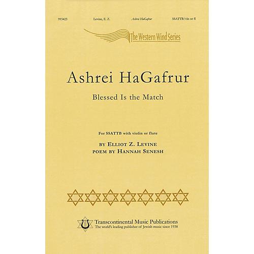 Transcontinental Music Ashrey Hagafrur SSATTB composed by Elliot Z. Levine-thumbnail
