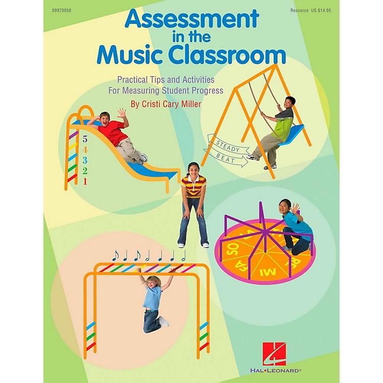 Hal LeonardAssessment In The Music Classroom - Teacher's Edition