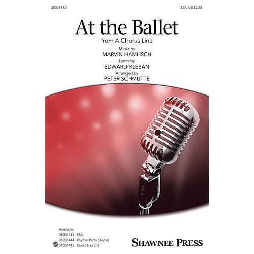 Shawnee Press At the Ballet SSA arranged by Pete Schmutte