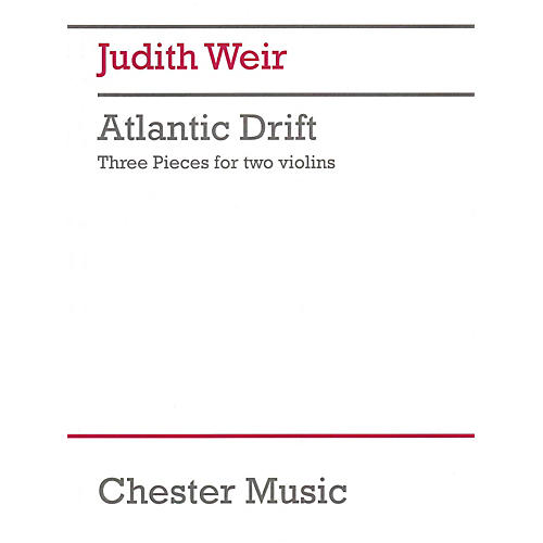 Chester Music Atlantic Drift Music Sales America Series Softcover Composed by Judith Weir-thumbnail
