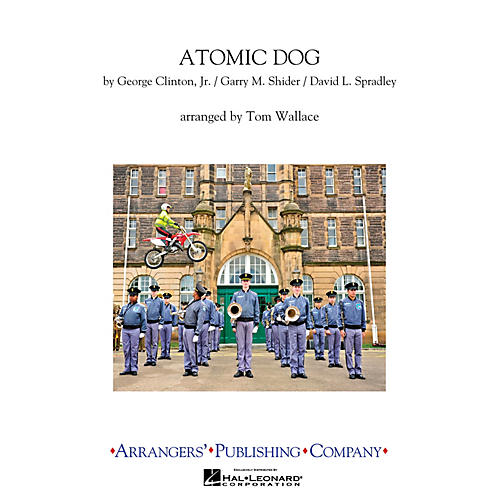 Arrangers Atomic Dog Marching Band Level 3 Arranged by Tom Wallace-thumbnail