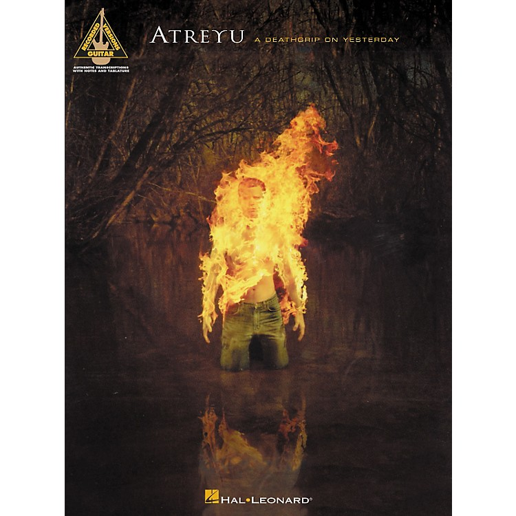 Hal Leonard Atreyu - A Deathgrip On Yesterday Guitar Tab Songbook