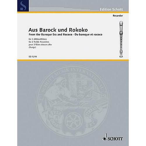 Schott Aus Barock Und Rokoko (Little Pieces from the Baroque and Rococo Eras Performance Score) Schott Series
