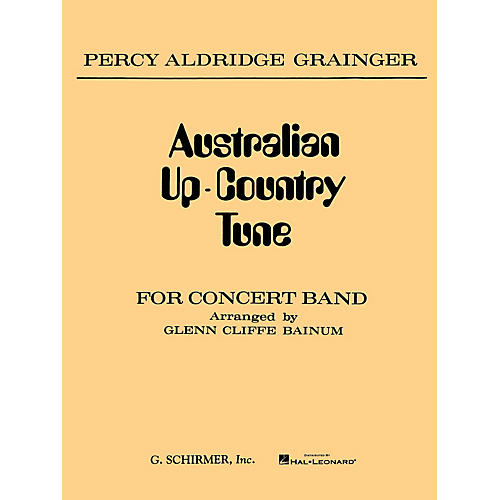 G. Schirmer Australian Up-Country Tune (Score and Parts) Concert Band Level 3-4 Composed by Percy Grainger-thumbnail