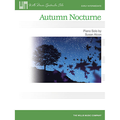 Willis Music Autumn Nocturne (Early Inter Level) Willis Series by Susan Alcon