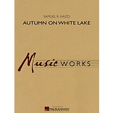 Hal Leonard Autumn on White Lake Concert Band Level 4 Composed by Samuel R. Hazo