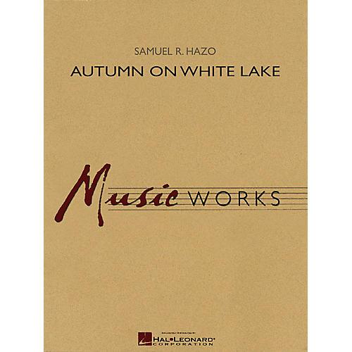 Hal Leonard Autumn on White Lake Concert Band Level 4 Composed by Samuel R. Hazo-thumbnail