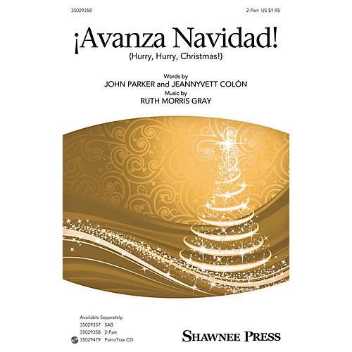 Shawnee Press ¡Avanza Navidad! 2-Part composed by Ruth Morris Gray-thumbnail