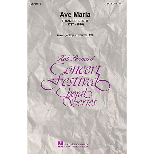 Hal Leonard Ave Maria (SATB) SATB arranged by Kirby Shaw