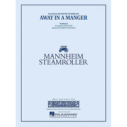 Hal Leonard Away in a Manger Concert Band Level 3-4 by Mannheim Steamroller Arranged by Chip Davis