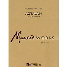 Hal Leonard Aztalan (City of Mystery) Concert Band Level 1.5 Composed by Michael Sweeney