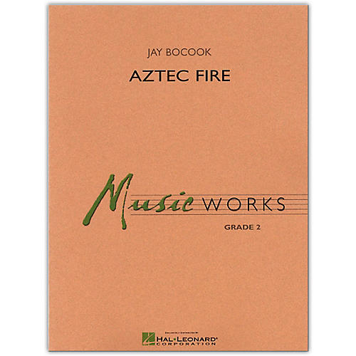 Hal Leonard Aztec Fire MusicWorks Concert Band Grade 2-thumbnail