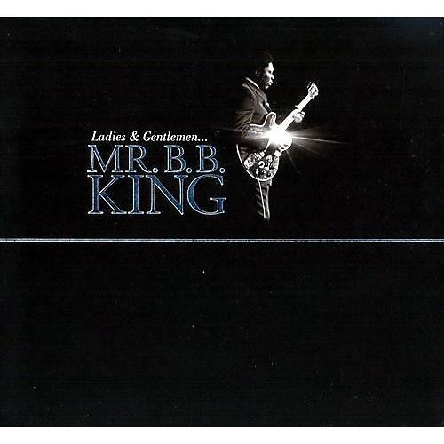 Alliance B.B. King - Ladies and Gentlemen Mr. B.B. King