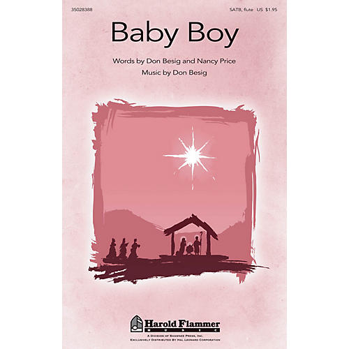 Shawnee Press Baby Boy SATB WITH FLUTE (OR C-INST) composed by Don Besig-thumbnail