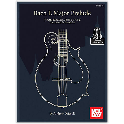 Mel Bay Bach E Major Prelude from the Partita No. 3 for Solo Violin Transcribed for Mandolin-thumbnail