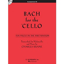 G. Schirmer Bach for the Cello String Solo Series CD Composed by Johann Sebastian Bach Edited by Charles Krane