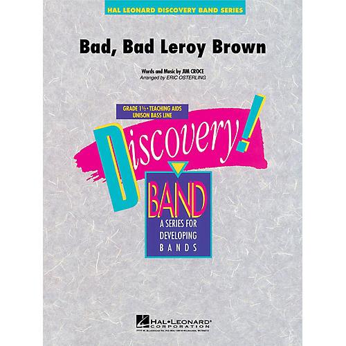 Hal Leonard Bad, Bad Leroy Brown Concert Band Level 1.5 Arranged by Eric Osterling-thumbnail