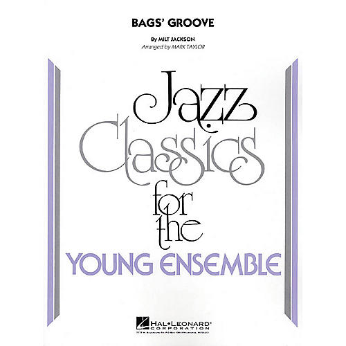 Hal Leonard Bags' Groove Jazz Band Level 3 Arranged by Mark Taylor-thumbnail
