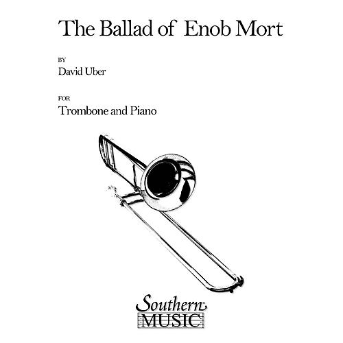 Southern Ballad of Enob Mort (Trombone) Southern Music Series Composed by David Uber-thumbnail