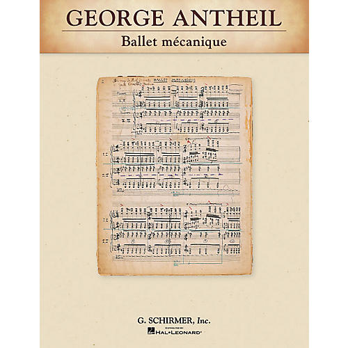 G. Schirmer Ballet mécanique Study Score Series Composed by George Antheil-thumbnail