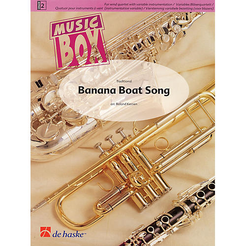 De Haske Music Banana Boat Song (Music Box Variable Wind Quartet plus Percussion) Concert Band Level 2 by Roland Kernen-thumbnail