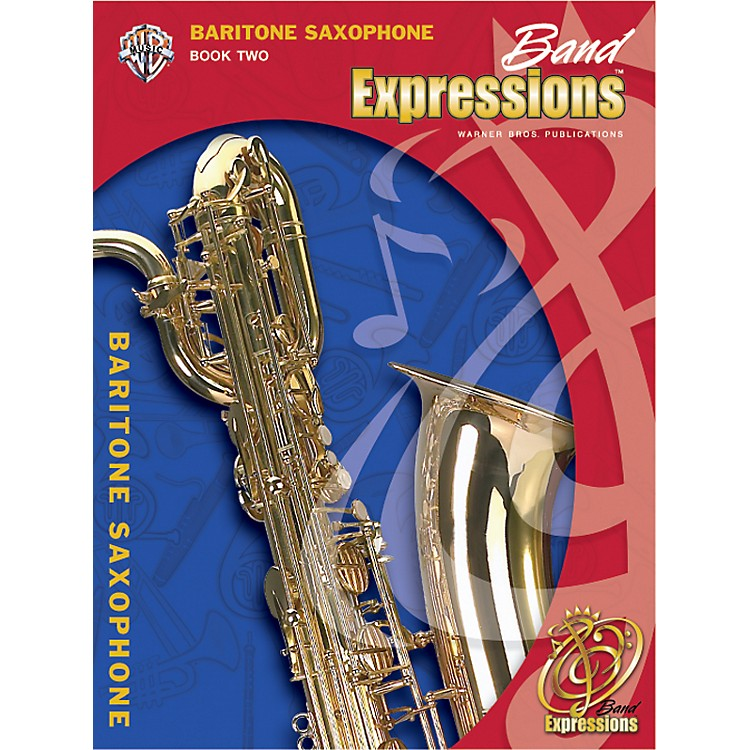 Alfred Band Expressions Book Two Student Edition Baritone Saxophone Book & CD