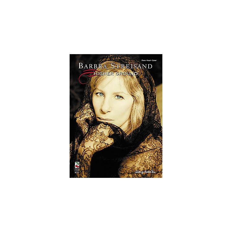 Cherry Lane Barbra Streisand - Higher Ground Piano, Vocal, Guitar Songbook