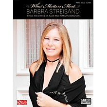Cherry Lane Barbra Streisand - What Matters Most for Piano/Vocal/Guitar PVG
