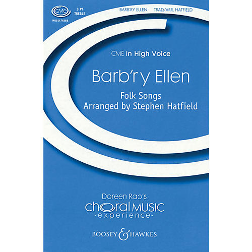 Boosey and Hawkes Barb'ry Ellen (CME In High Voice) SSA A Cappella composed by Stephen Hatfield