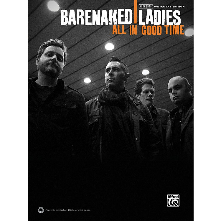 Alfred Barenaked Ladies - All in Good Time Guitar TAB Book