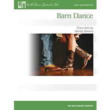 Willis Music Barn Dance (Early Inter Level) Willis Series by Wendy Stevens