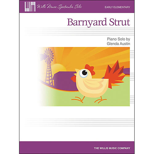 Willis Music Barnyard Strut - Early Elementary Piano Solo by Glenda Austin
