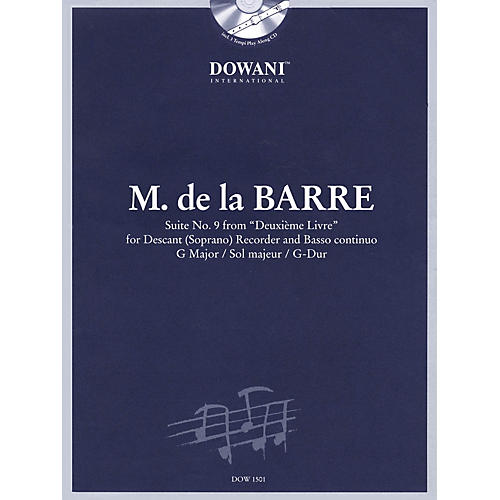 Dowani Editions Barre: Suite No 9 from Deuxième Livre in G Maj for Descant (Soprano) Recorder & Basso Cont Dowani Book/CD-thumbnail