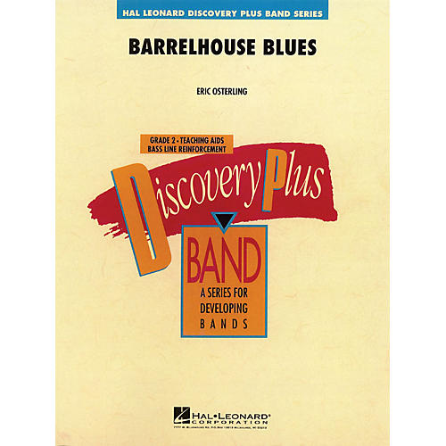 Hal Leonard Barrelhouse Blues - Discovery Plus Concert Band Series Level 2 arranged by Eric Osterling