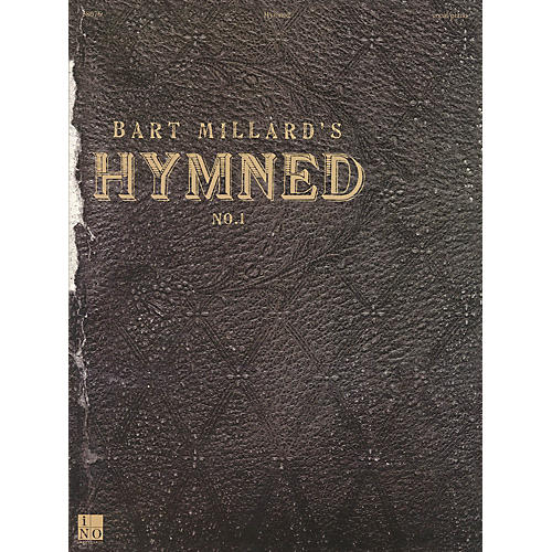 Integrity Music Bart Millard - Hymned No. 1 Integrity Series Softcover Performed by Bart Millard-thumbnail