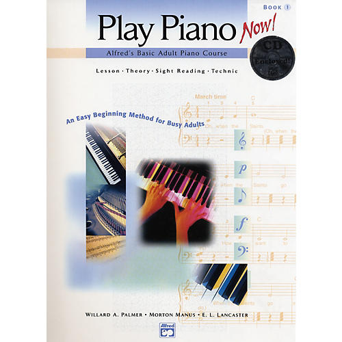Alfred Basic Adult Play Piano Now!  Book 1 with CD