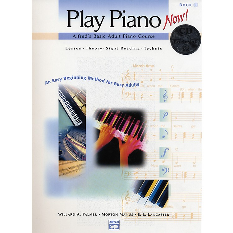 AlfredBasic Adult Play Piano Now!  Book 1 with CD