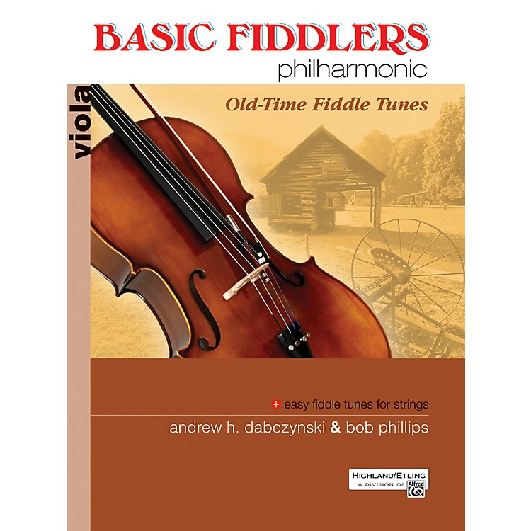 Alfred Basic Fiddlers Philharmonic Old-Time Fiddle Tunes Viola Book