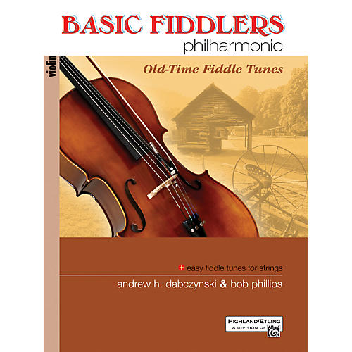 Alfred Basic Fiddlers Philharmonic Old-Time Fiddle Tunes Violin Book