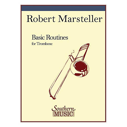 Southern Basic Routines (Trombone) Southern Music Series Composed by Robert Marsteller-thumbnail